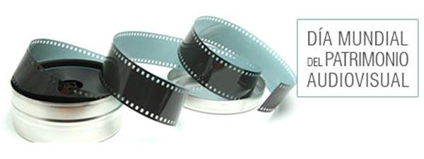 Día Mundial del Patrimonio Audiovisual